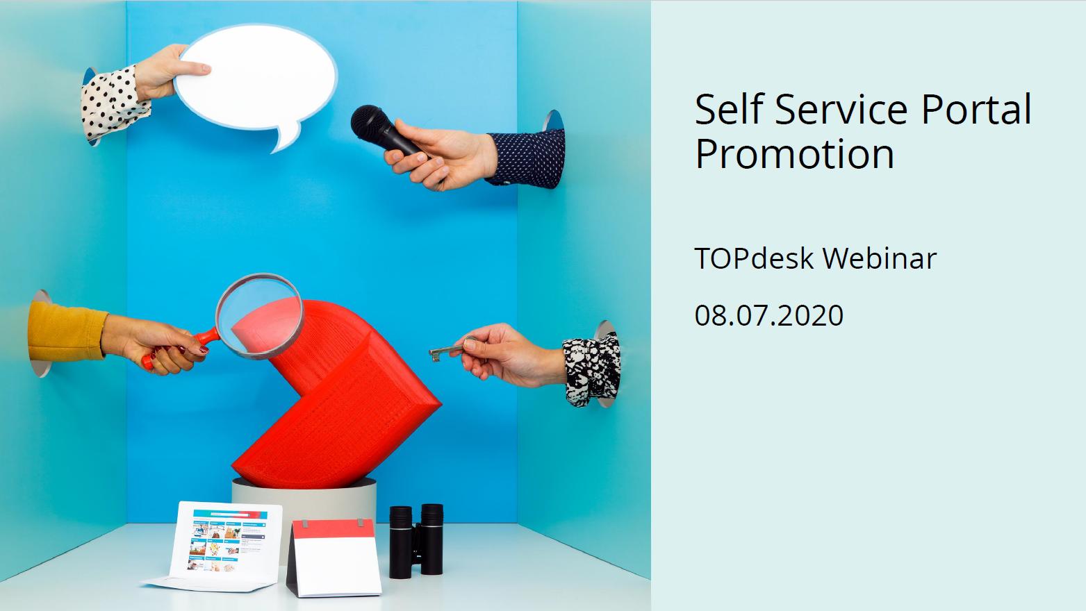 Self Service Portal Promotion Webinar